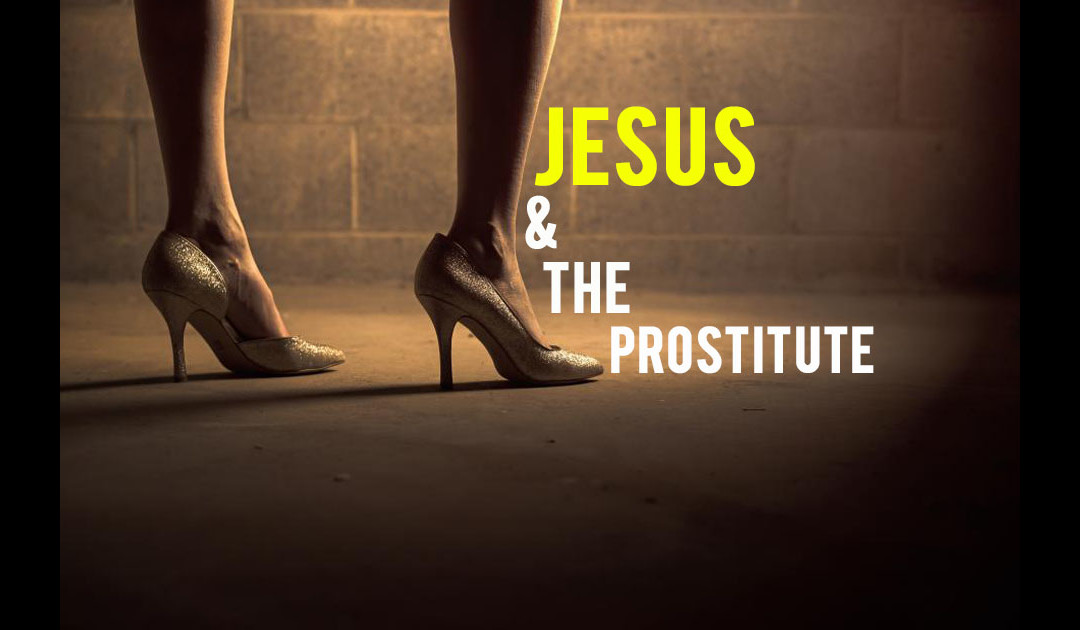 Jesus & the Prostitute