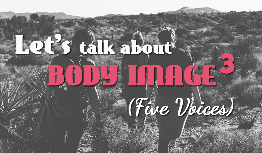 Body Image Series: Blog 3